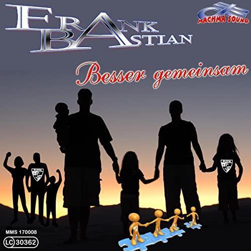 Frank Bastian - Besser gemensam
